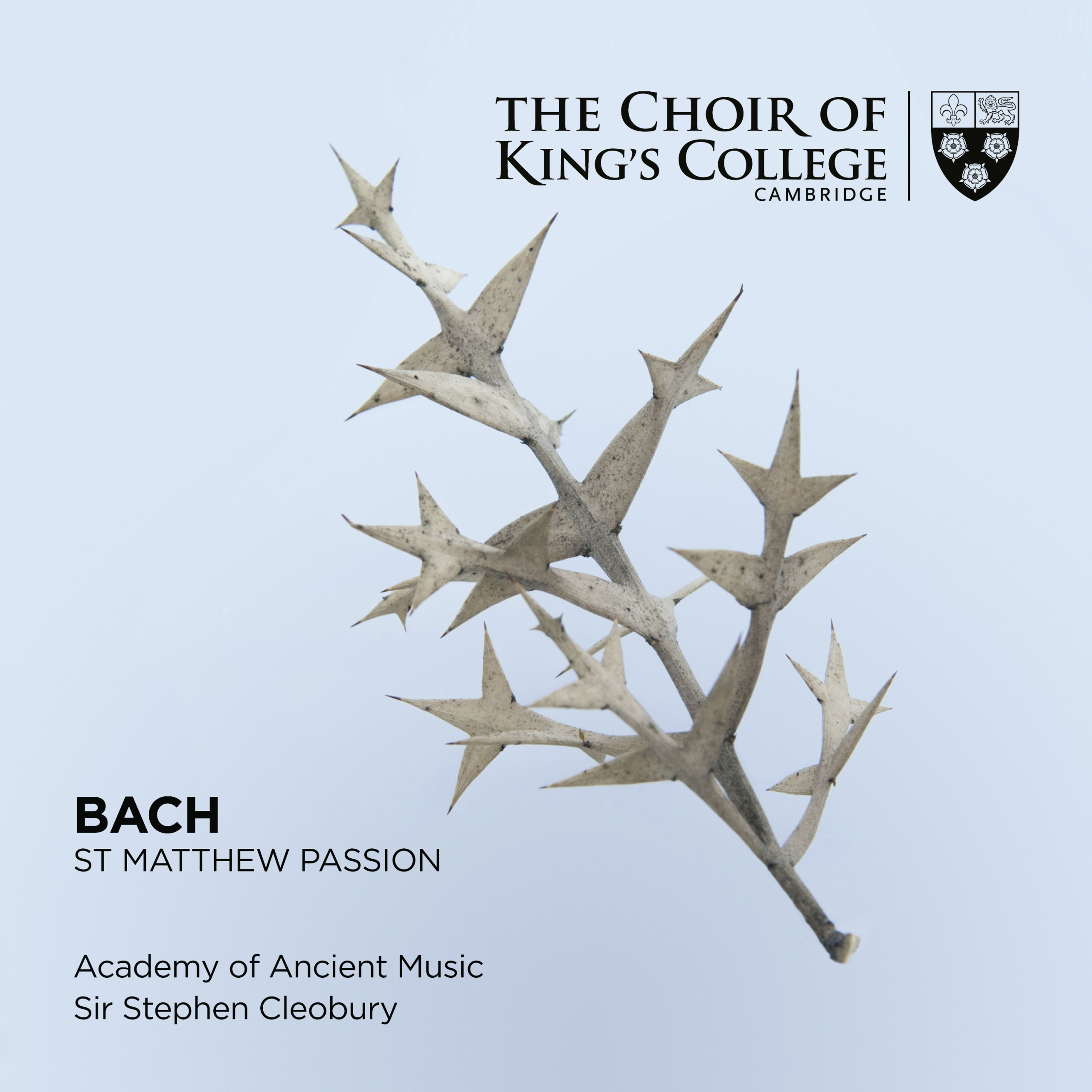Choir of King's College, Cambridge: Bach – St Matthew Passion -