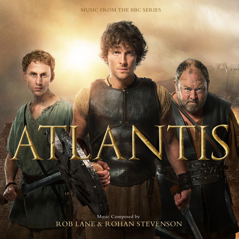 Atlantis: Music From The BBC Series - Rob Lane & Rohan Stevenson