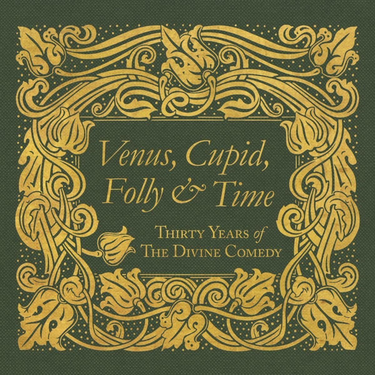 Venus, Cupid, Folly & Time - The Divine Comedy