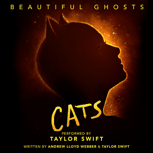 "Beautiful Ghosts (From The Motion Picture ""Cats"") - Andrew Lloyd Webber & Taylor Swift"