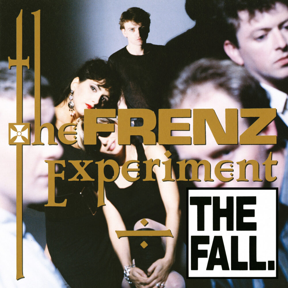 Frenz Experiment (Remaster) - The Fall