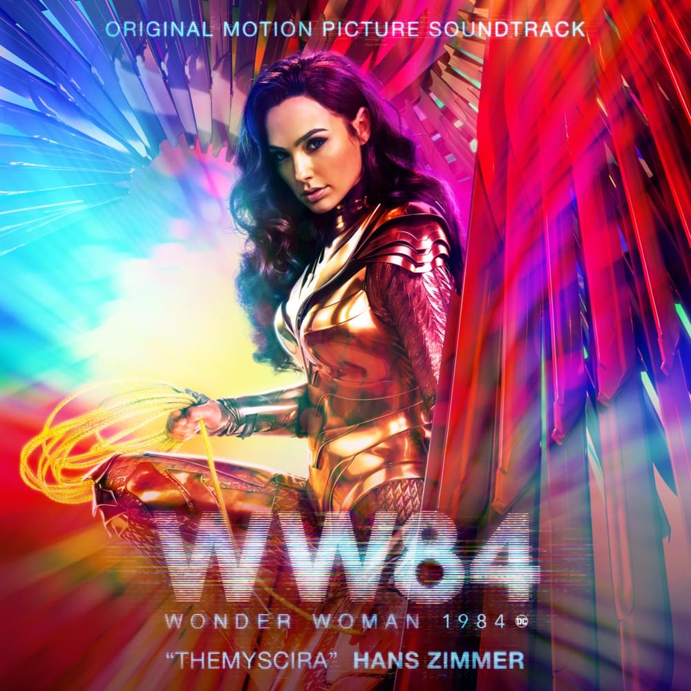 Wonder Woman 1984 - Hans Zimmer
