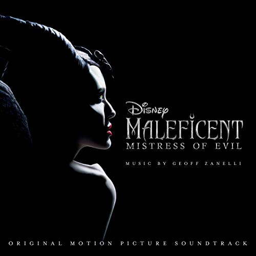 Maleficent 2: Mistress of Evil (Original Motion Picture Soundtrack) - Geoff Zanelli