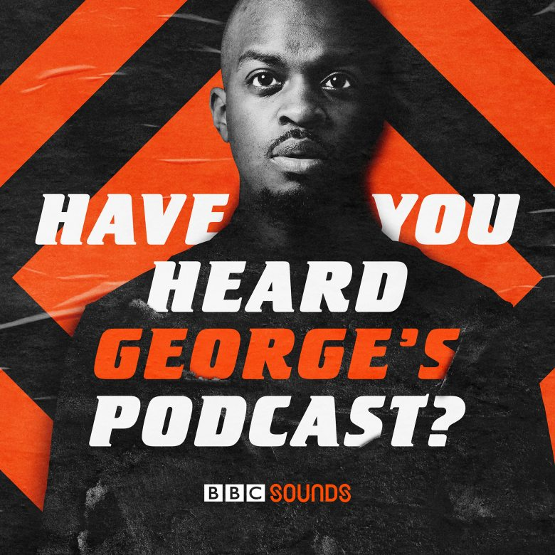 Have You Heard George's Podcast? - Benbrick