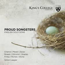 Proud Songsters: English Solo Song, from King's College, Cambridge  -