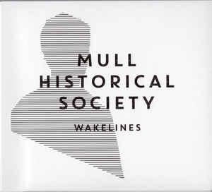 Wakelines - Mull Historical Society