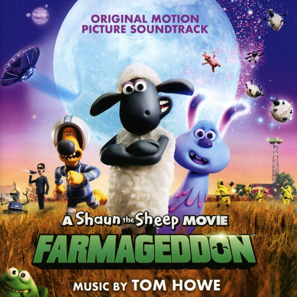 A Shaun The Sheep Movie: Farmageddon (Original Motion Picture Soundtrack) - Tom Howe