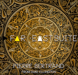 Far East Suite (CD) - Pierre Bertrand