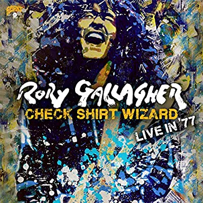 Check Shirt Wizard - Live in '77 - Rory Gallagher
