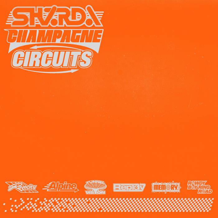 Champagne Circuits EP - Sharda