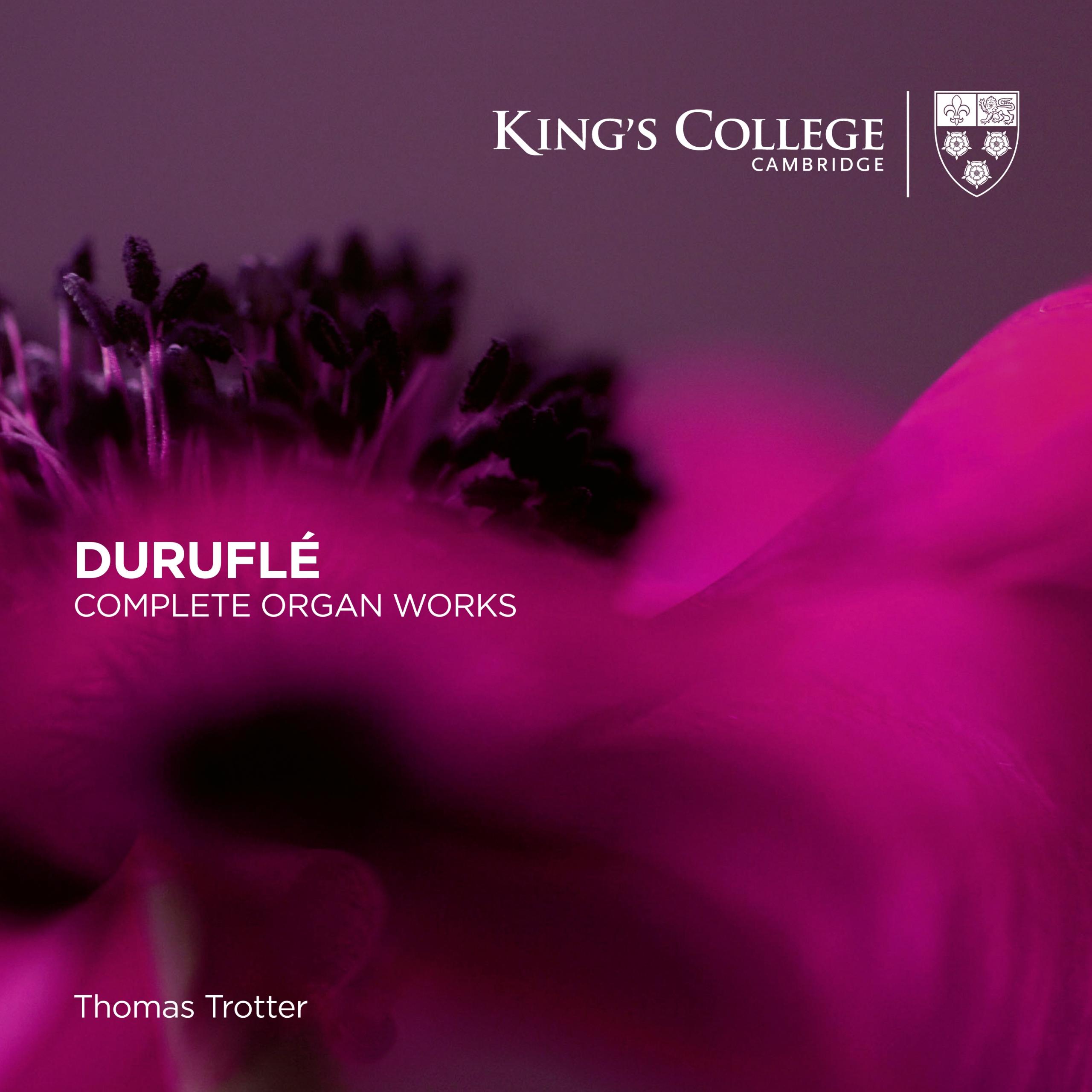 Duruflé: Complete Organ Works - Thomas Trotter