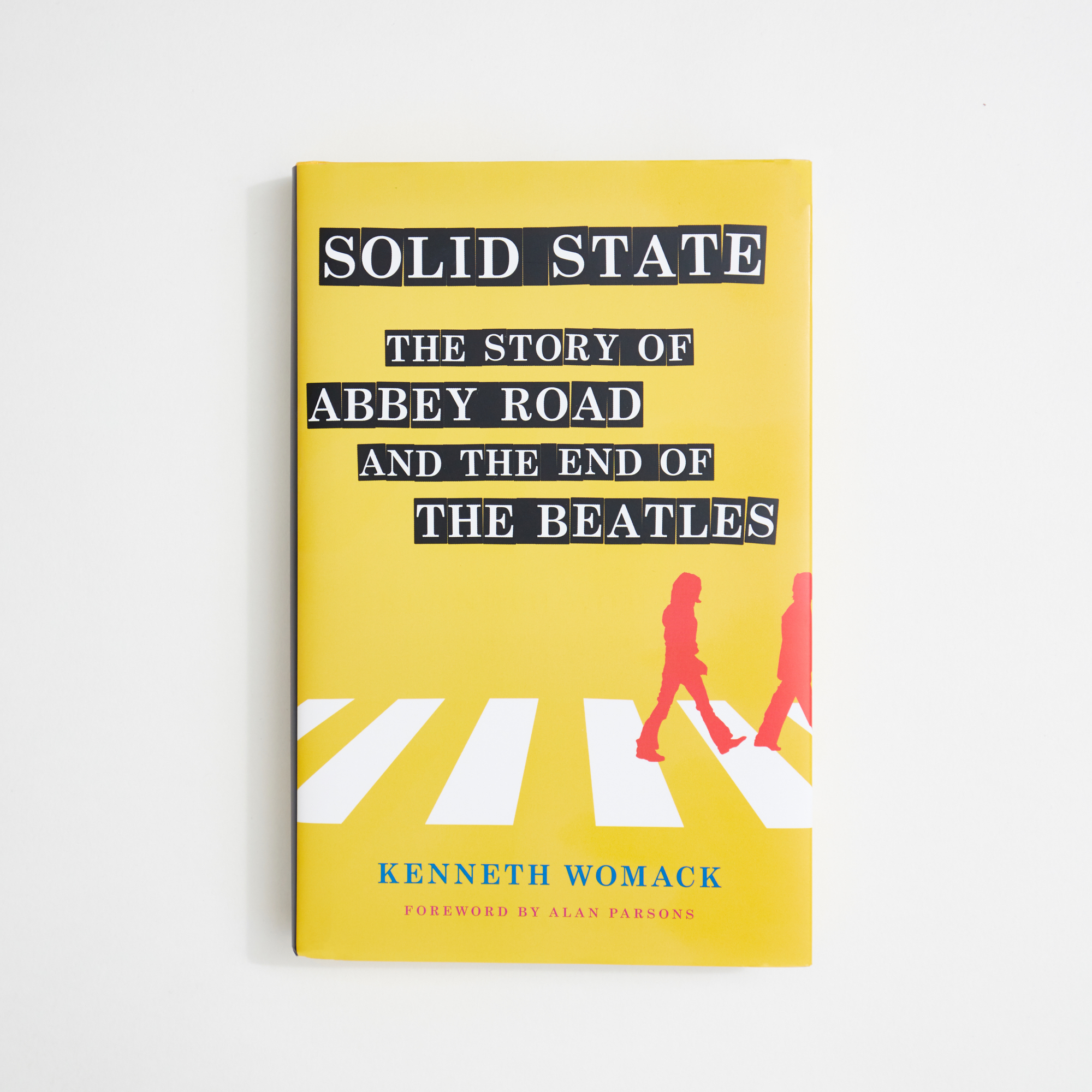 Solid State: The Story of Abbey Road and The End of The Beatles - Kenneth Womack