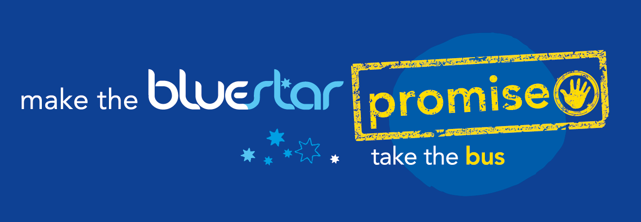Make the Bluestar Promise - Take the bus