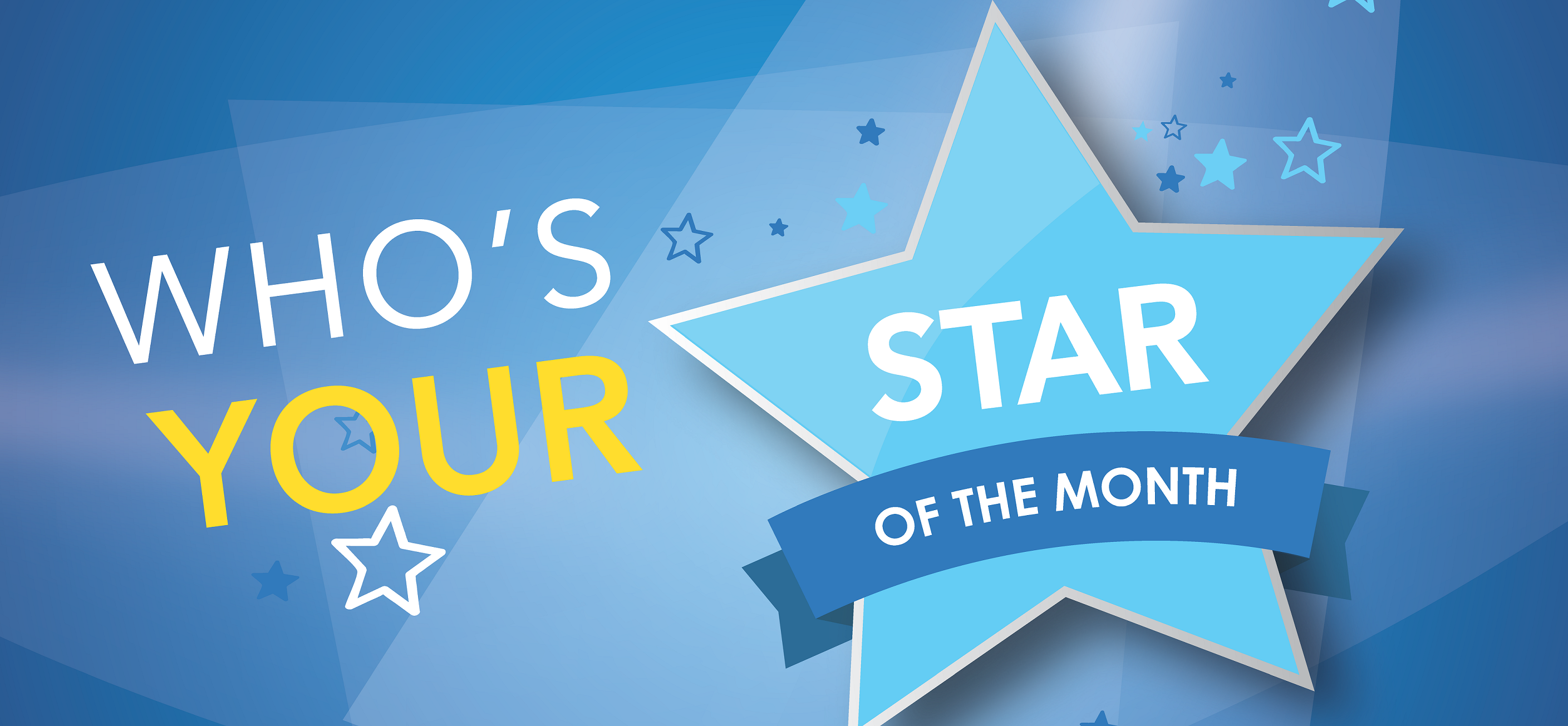 Who's your star of the month?