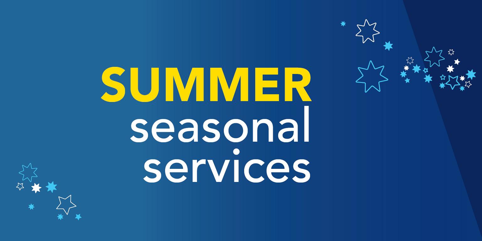Summer Seasonal Services