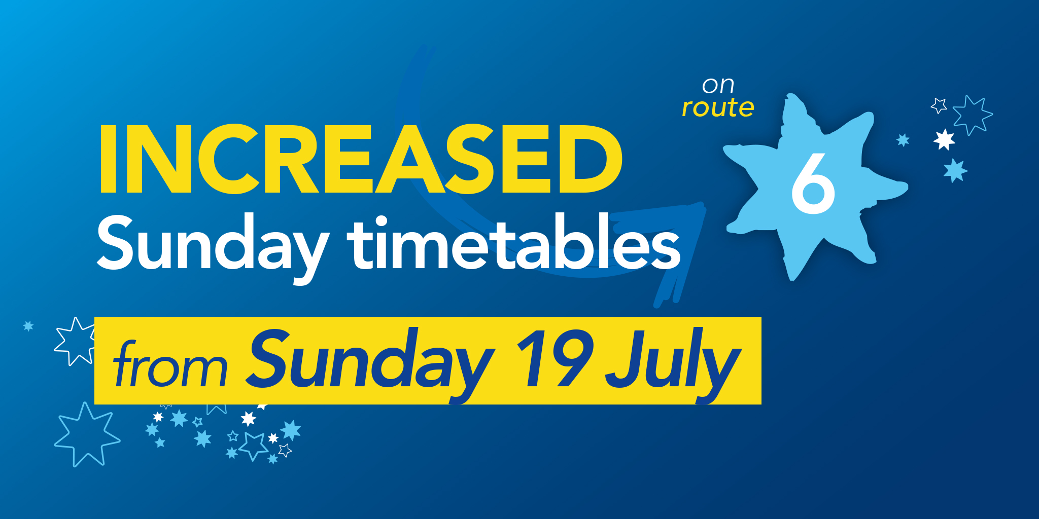 Image reading 'Increased Sunday timetables on Bluestar 6 from Sunday 19th July'