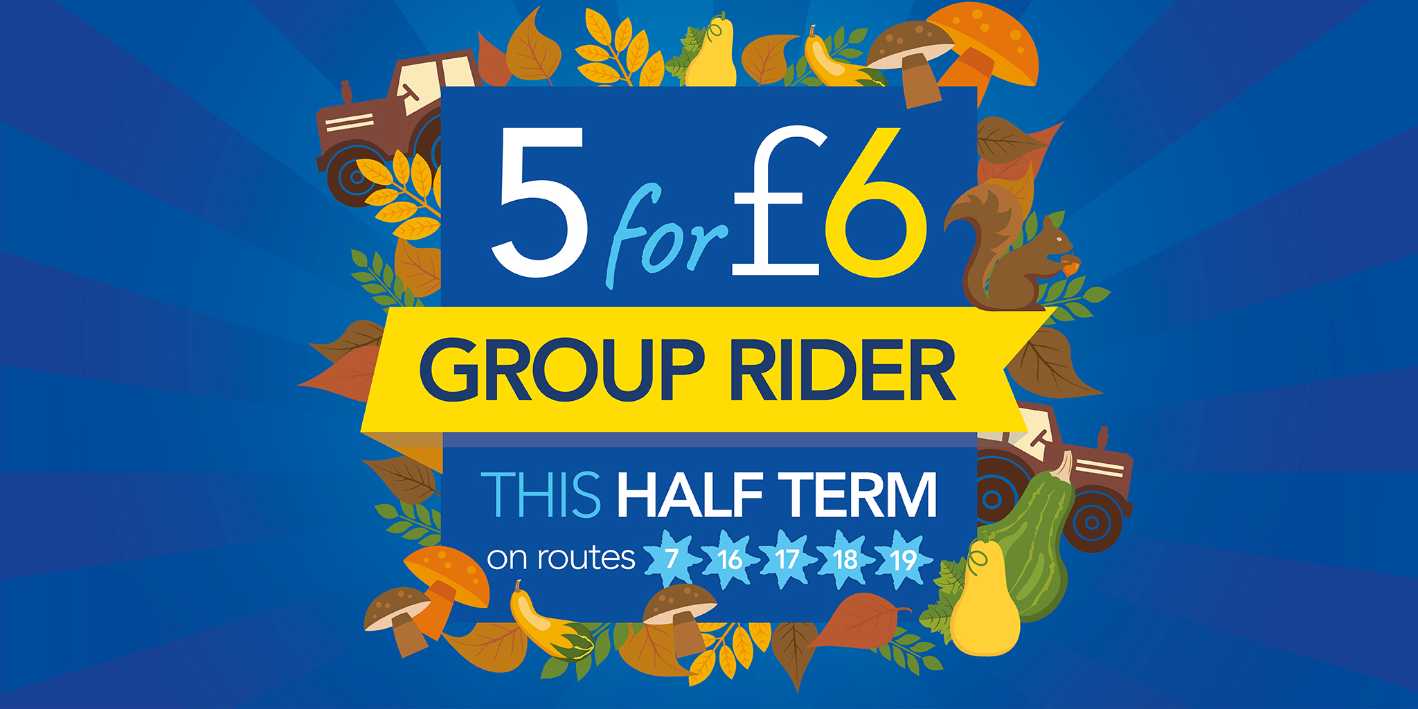 5 for £6 group dayrider ticket this Autumn