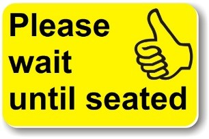 Helping Hand card reads 'Please Wait Until Seated'