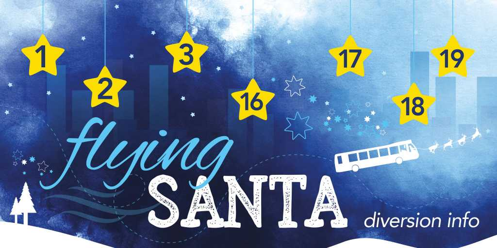 FLYING SANTA - Bluestar 1, 2, 3, 16, 17, 18 & 19 affected