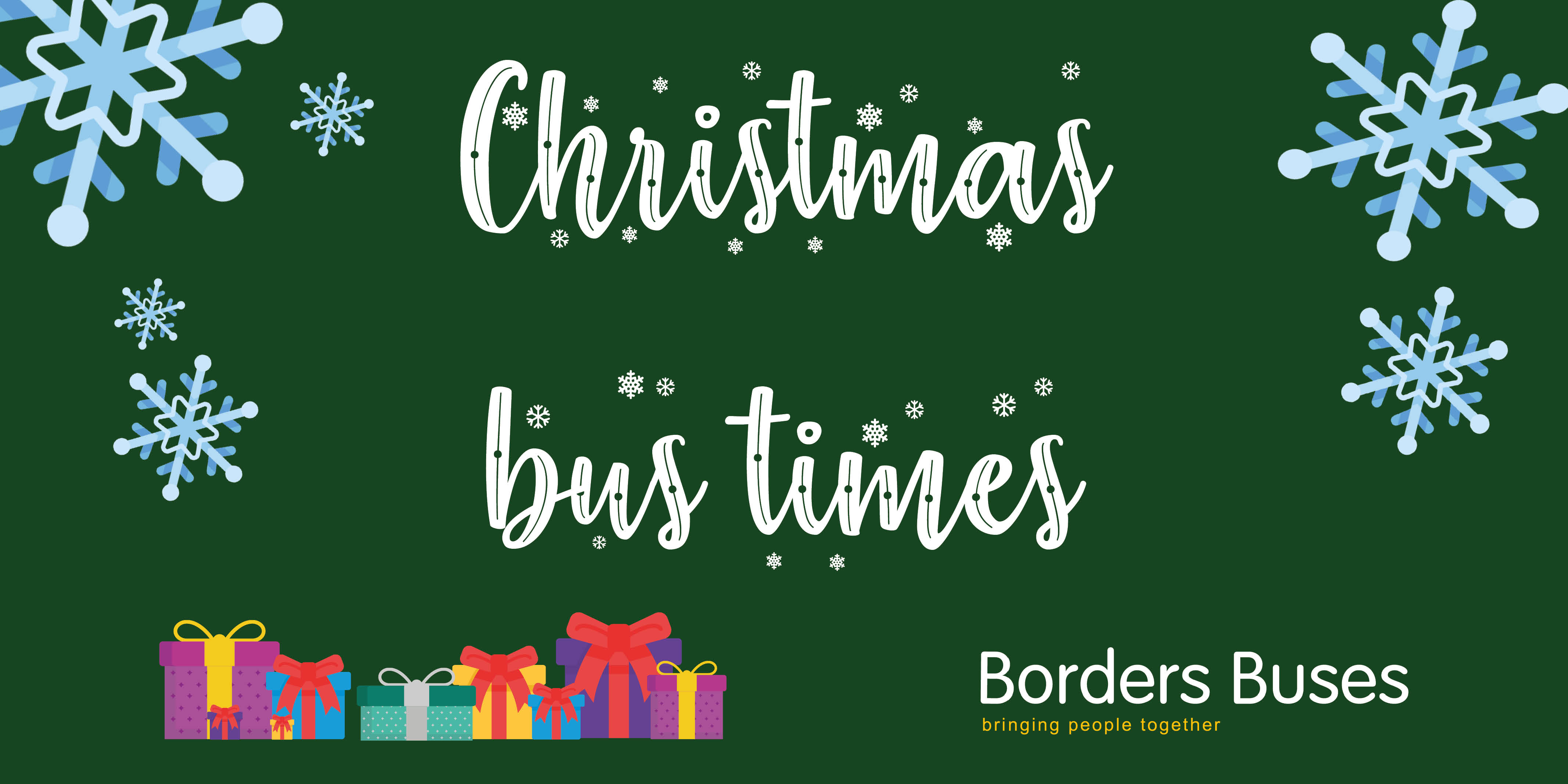 Green graphic reading 'Christmas bus times' with presents and snowflakes