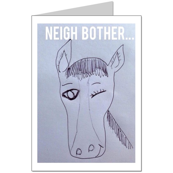 Neigh bother  Card