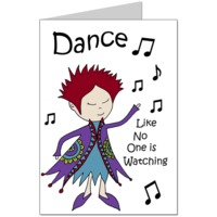 Dance Like No One Is Watching Card
