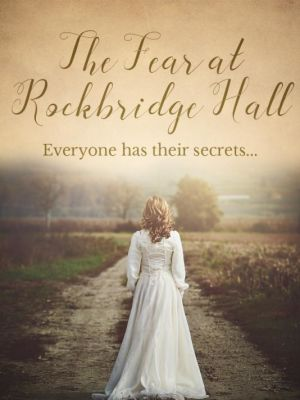 The Fear at Rockbridge Hall