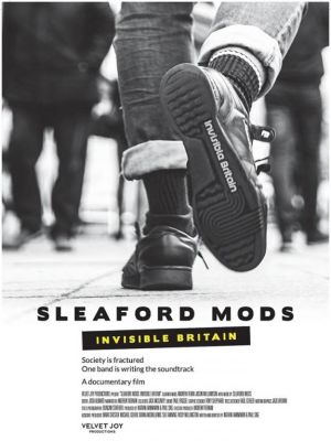 Sleaford Mods - Invisible Britain