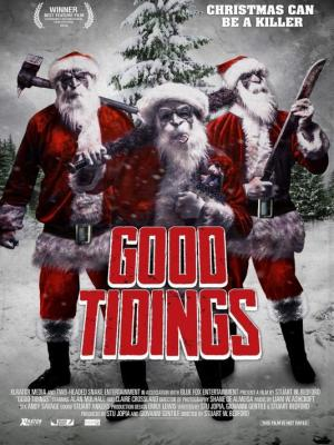 2016 Good Tidings Poster · By: Two Headed Snake Entertainment