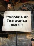 Partners In Crime- Workers Of The World Unite Picket · By: Zo Elsmore