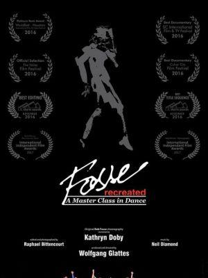 "2017 ""Fosse: Recreated"" Poster · By: Raphael Botelho Bittencourt"