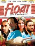 2007 Float Movie Poster · By: Kyla Kuhner