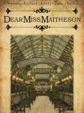 Dear Miss Maitheson · By: Tim Heath