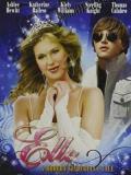 2010 Elle: A modern Cinderella Tale · By: Movie Poster