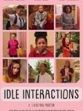 2019 Idle Interactions Poster · By: Abs