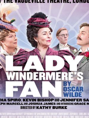 Lady Windermere's Fan (West End Production 2018) · By: PK