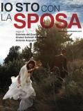 2013 Io sto con la sposa · By: Marco garofalo