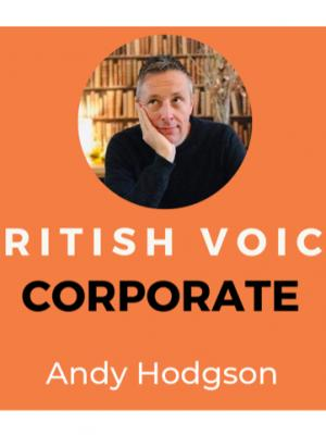 2019 Andy Hodgson Corporate Voice Over · By: Andy Hodgson
