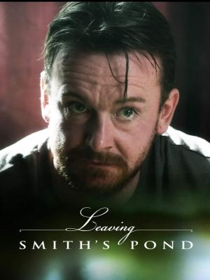2019 Leaving Smith's Pond · By: Land Ahead Films
