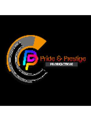 PRIDE AND PRESTIGE PRODUCTION