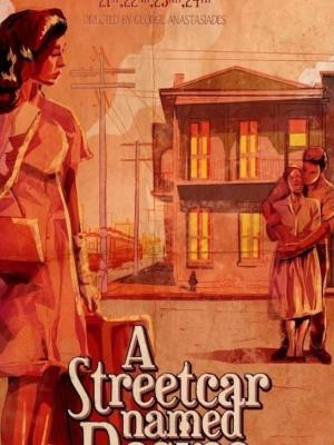 2017 A streetcar named desire poster · By: Alan Dumain