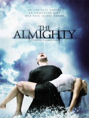 Aug 2012 Concept poster: The Almighty · By: James McMillan on behalf of Script Poster