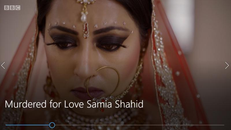 Murdered for Love? Samia Shahid
