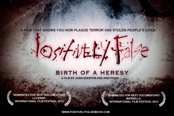 Positively False - Birth of a Heresy