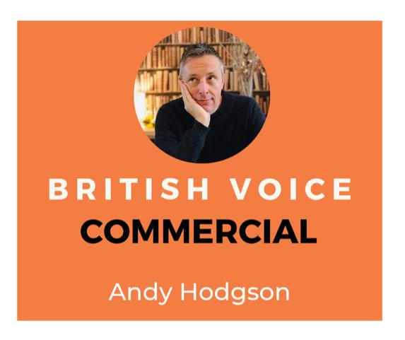 Andy Hodgson Commerical Voice Over