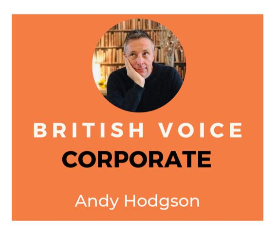 Andy Hodgson Corporate Voice Over