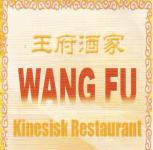 WANG FU KINESISK RESTAURANT