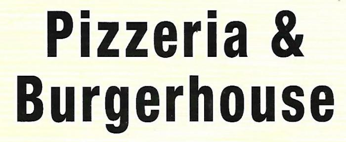 Pizzeria & Burgerhouse