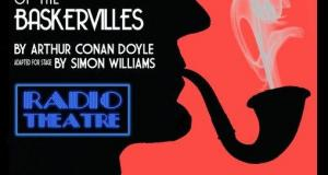 The Hound of the Baskervilles- Radio Theatre