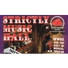 Strictly Music Hall